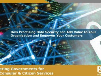 How Practising Data Security can Add Value to Your Organisation and Empower Your Customers